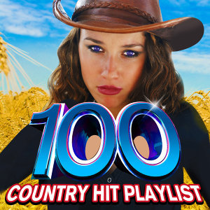 100 Country Hit Playlist!