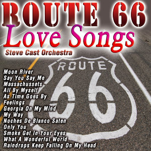 Route 66 Love Songs