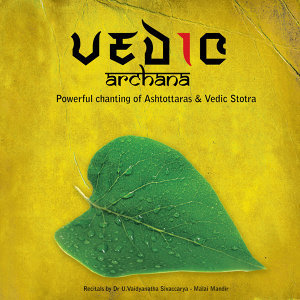 Vedic Archana (Mythodological Vedic Chants)