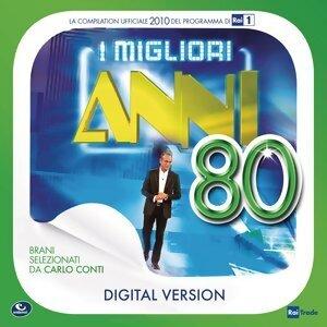 I Migliori Anni '80 - 2010