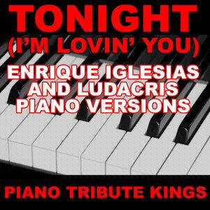 Tonight (I'm Lovin' You) (Enrique Iglesias and Ludacris Piano Versions)