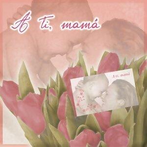 A ti, Mama