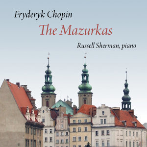 Chopin: The Mazurkas