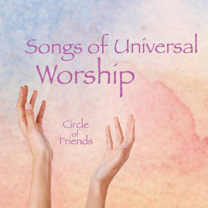 Songs of Universal Worship