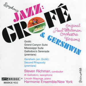 Symphonic Jazz: Grofe and Gershwin
