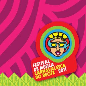 Festival De Música Carnavalesca De Recife 2011