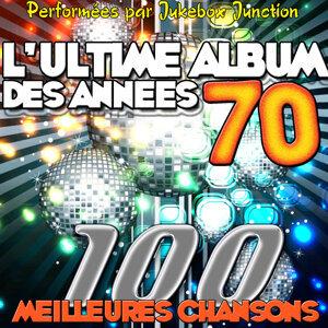 L'ultime album des années 70 - 100 meilleures chanson