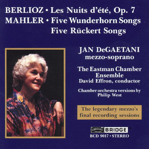 Jan DeGaetani sings Mahler and Berlioz