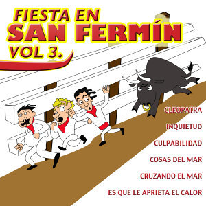 Fiesta En San Fermin Vol.3