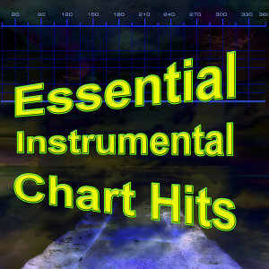 Essential Instrumental Chart Hits