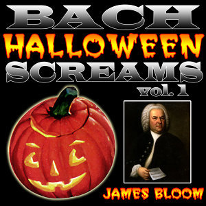 Bach Halloween Screams Vol. 1