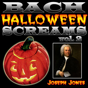 Bach Halloween Screams Vol. 2