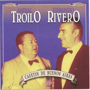 Anibal Troilo y Edmundo Rivero - Cafetin de Buenos Aires
