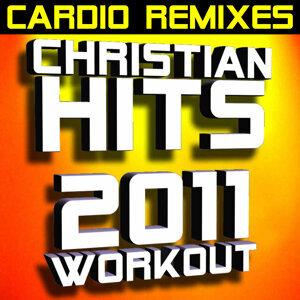 Christian Hits 2011 Workout – Cardio Remixes