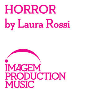 Horror By Laura Rossi: Horror Film Music