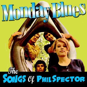The Songs Of Phil Spector