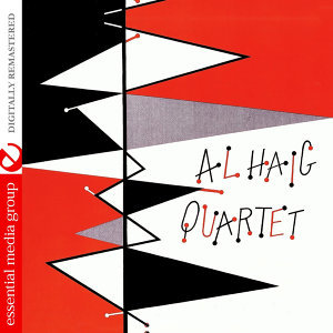 Al Haig Quartet (Digitally Remastered)