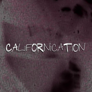 Californication (Themes from Showtime TV Series)