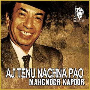 Aj Tenu Nachna Pao