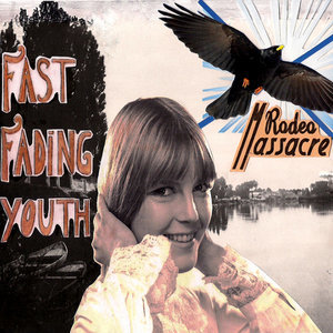 Fast Fading Youth