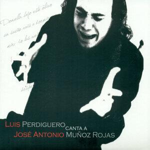 Luis Perdiguero Canta a José Antonio Muñoz Rojas