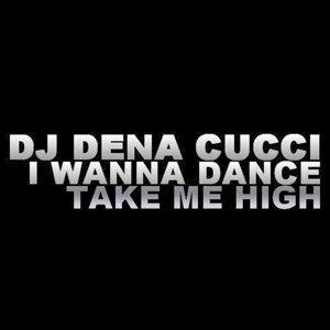 I Wanna Dance - Take Me High
