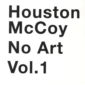No Art Vol. 1