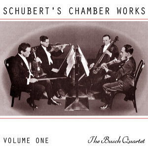 Schubert's Chamber Works Volume 1
