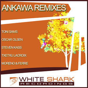 Ankawa Remixes