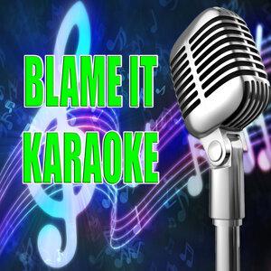 Blame it (In the style of Glee Cast) (Karaoke)