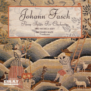 Fasch: Three Suites For Orchestra