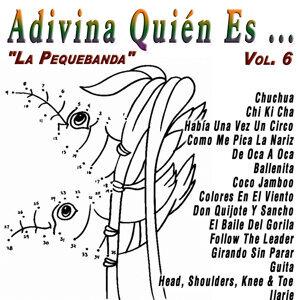 Adivina Quién Es...: Vol.6