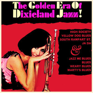 The Golden Era Of Dixieland Jazz