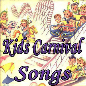 Kids Carnival Songs