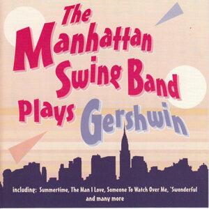 The Manhattan Swing Band Plays Gershwin