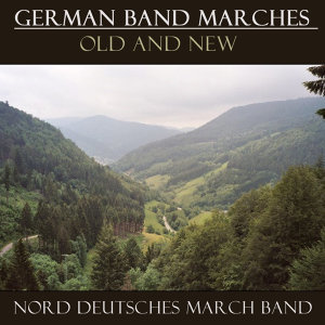 German Band Marches Old And New