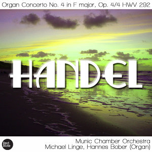 Handel: Organ Concerto No. 4 in F major, Op. 4/4 HWV 292