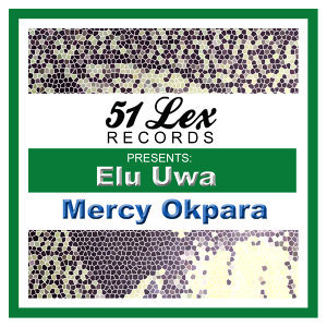 51 Lex Presents Elu Uwa