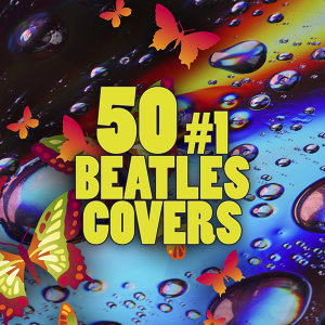 50 #1 Beatles Covers