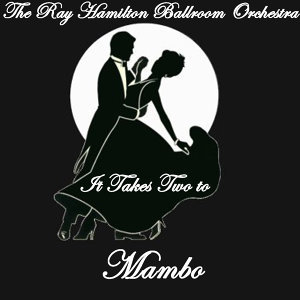 It Takes Two to... Mambo
