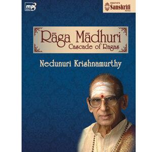 Ragamadhuri - Nedunuri Krishnamurthy