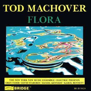Tod Machover: Flora