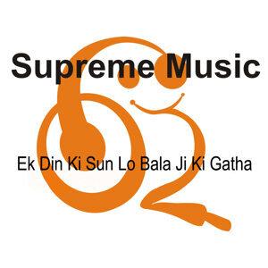 Ek Din Ki Sun Lo Bala Ji Ki Gatha