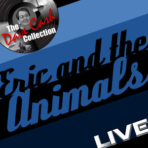 Eric and the Animals Live - [The Dave Cash Collection]