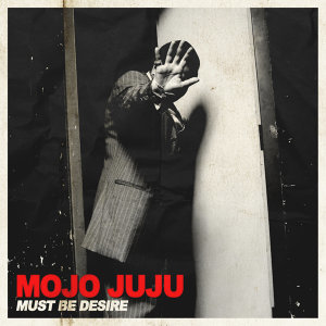 Must Be Desire