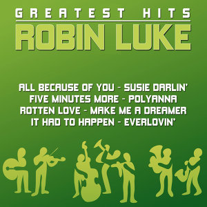 Robin Luke - Greatest Hits