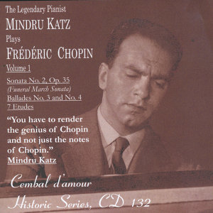 Mindru katz Plays Frédéric Chopin, Vol.1