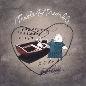 Treble & Tremble