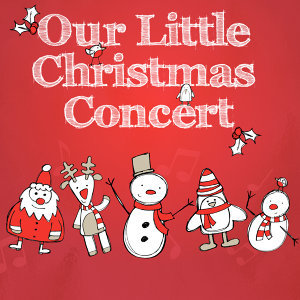 Our Little Christmas Concert (With Sing-a-Long Booklet)