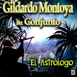 El Astrologo - Gildardo Montoya Y Su Conjunto